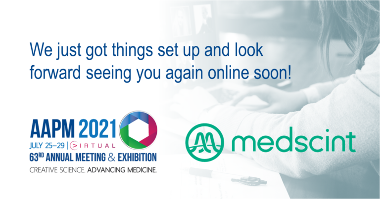 Medscint at the 2021 AAPM Annual Meeting